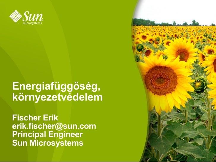 Energiafüggőség és környezetvédelem az IT szektorban