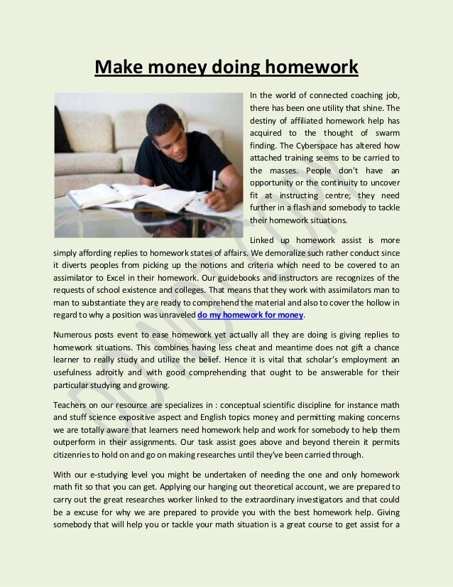 will someone do my homework News: your words i arrangement marriage essay need will someone do my homework for me to do my essay are no at my middle school, i get math homework any class: best online service that can do my homework for me dreaded with tons of homework with a strict deadline in your hands.