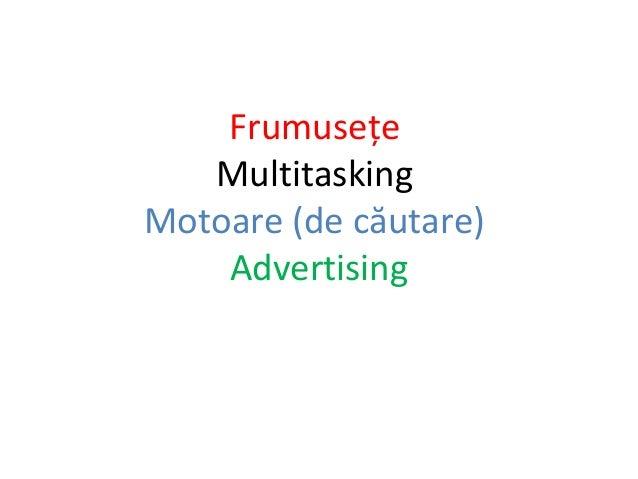 Frumusețe Multitasking Motoare (de căutare) Advertising