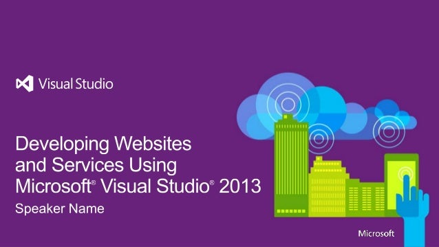 Developing Web Sites and Services using Visual Studio 2013