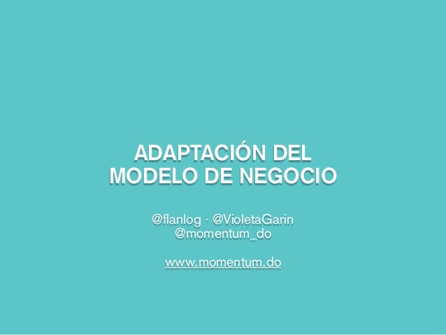 Allstartup. Adaptación del modelo de negocio y Business Model Canvas