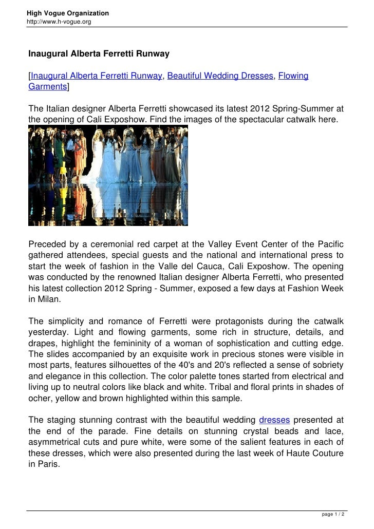 High Vogue Organizationhttp://www.h-vogue.orgInaugural Alberta Ferretti Runway[Inaugural Alberta Ferretti Runway, Beautifu...