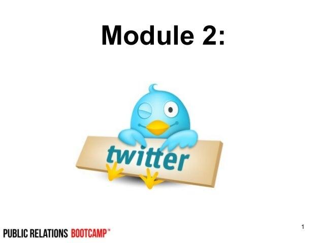 Module 2 of 5. Twitter