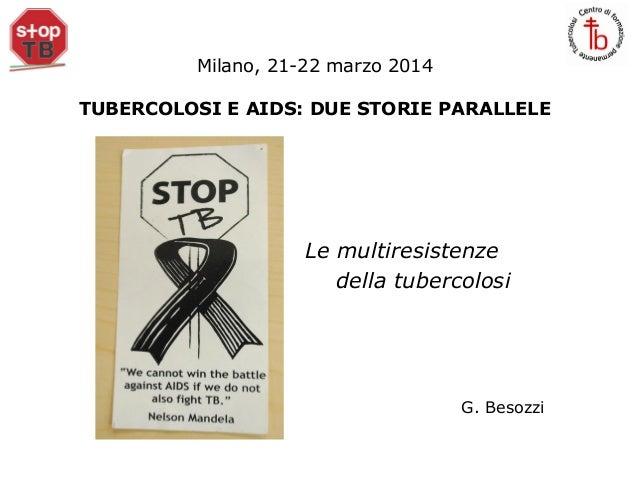 """PPT Besozzi """"Le multiresistenze della TB"""""""