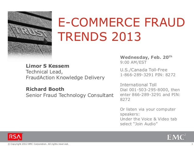 E-COMMERCE FRAUD                                            TRENDS 2013                                                   ...