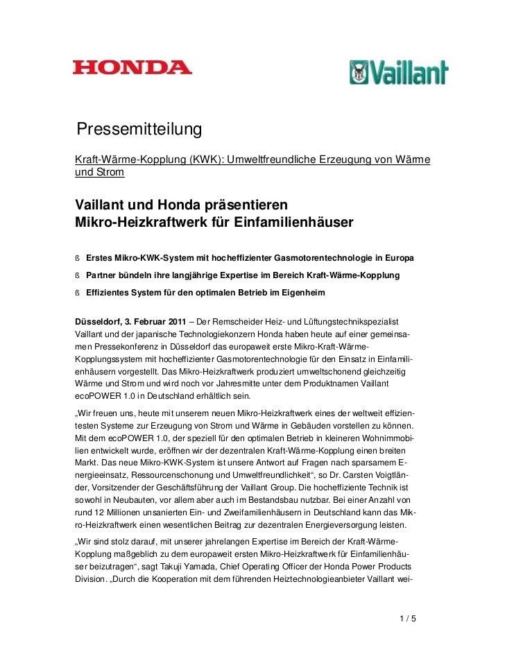 PressemitteilungKraft-Wärme-Kopplung (KWK): Umweltfreundliche Erzeugung von Wärmeund StromVaillant und Honda präsentierenM...