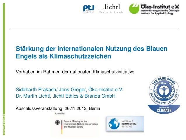 Stärkung der internationalen Nutzung des Blauen Engels als Klimaschutzzeichen Vorhaben im Rahmen der nationalen Klimaschut...