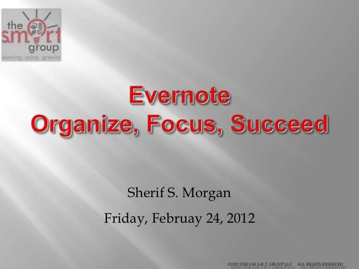 Sherif S. MorganFriday, Februay 24, 2012                   ©2011 THE S.M.A.R.T. GROUP LLC   ALL RIGHTS RESERVED