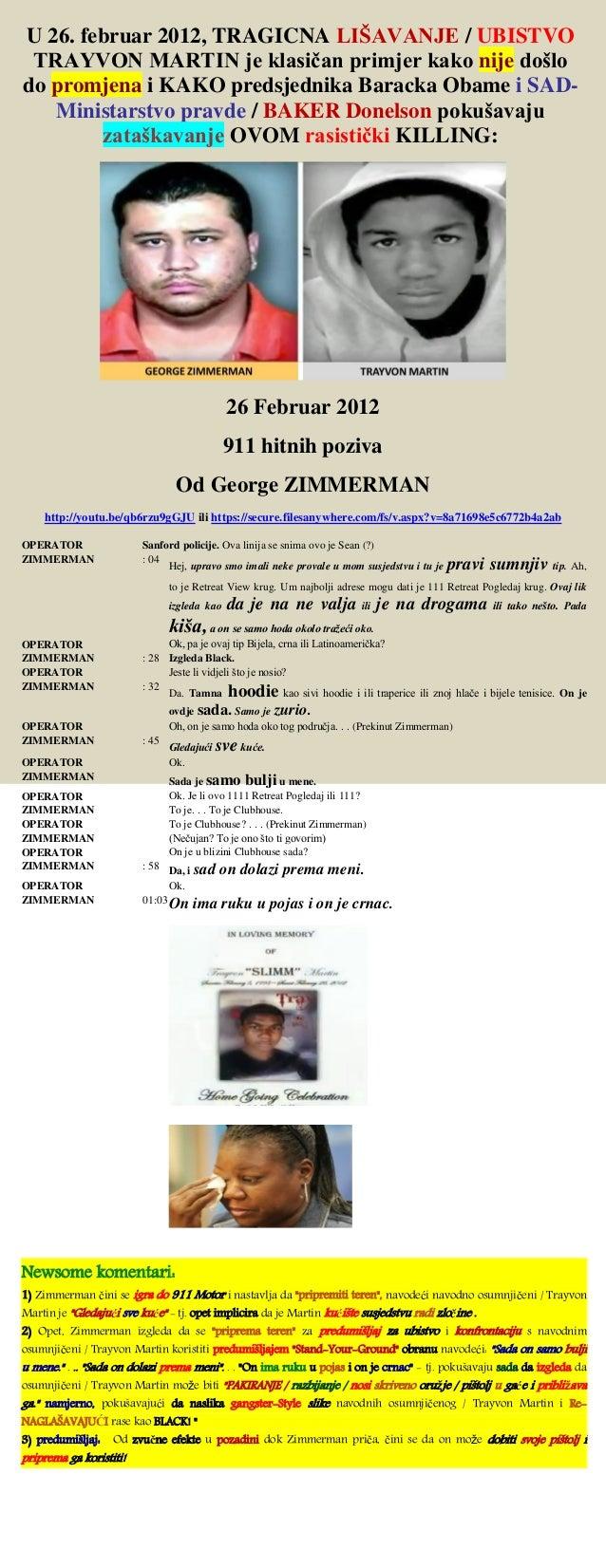 U 26. februar 2012, TRAGICNA LIŠAVANJE / UBISTVO TRAYVON MARTIN je klasičan primjer kako nije došlo do promjena i KAKO pre...