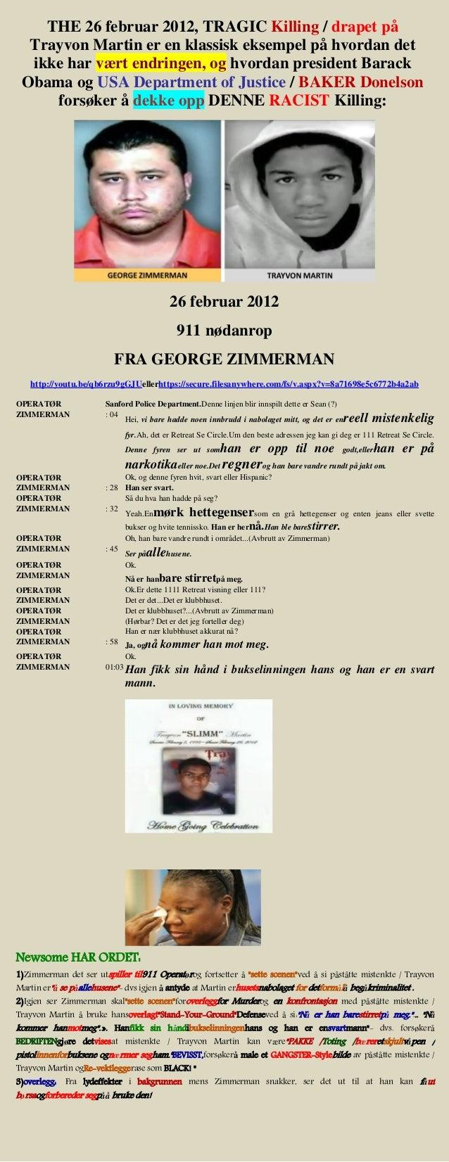 02 26-2012 george zimmerman emergency 911 call (norwegian)