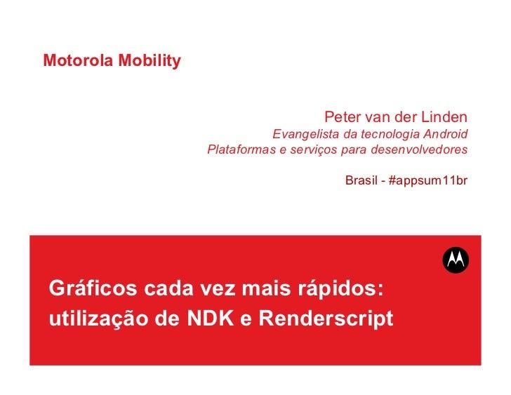 Gráficos cada vez mais rápidos utilização de NDK e Renderscript