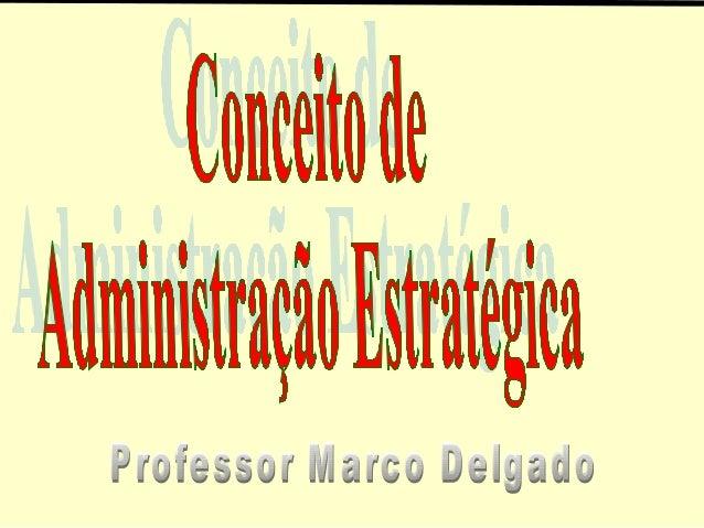 A partir de 1950O processo de gestão deixou deconcentrar nas atividades meios e passoua considerar mais as atividades fin...