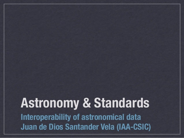 VO Course 02: Astronomy & Standards