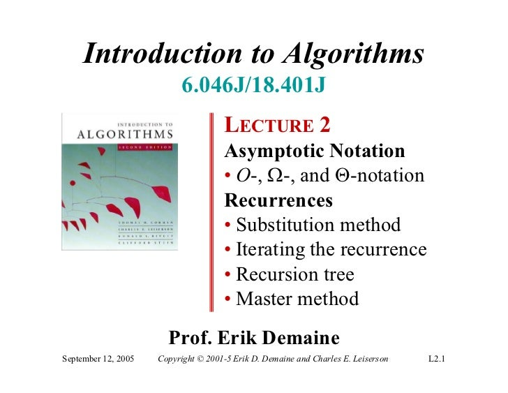 Introduction to Algorithms                           6.046J/18.401J                                     LECTURE 2         ...