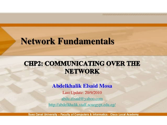 Network Fundamentals: Ch2 - Communicating Over the Network
