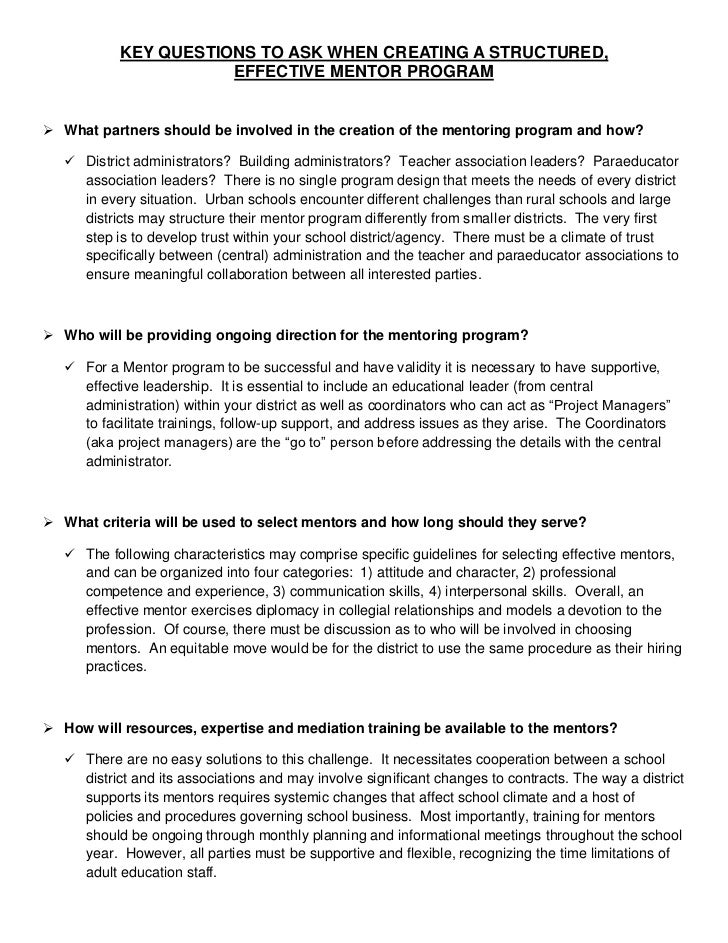 KEY QUESTIONS TO ASK WHEN CREATING A STRUCTURED,                      EFFECTIVE MENTOR PROGRAM What partners should be in...
