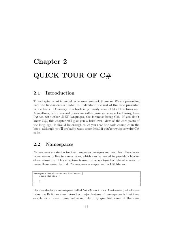 Chapter 2QUICK TOUR OF C#2.1      IntroductionThis chapter is not intended to be an extensive C# course. We are presenting...