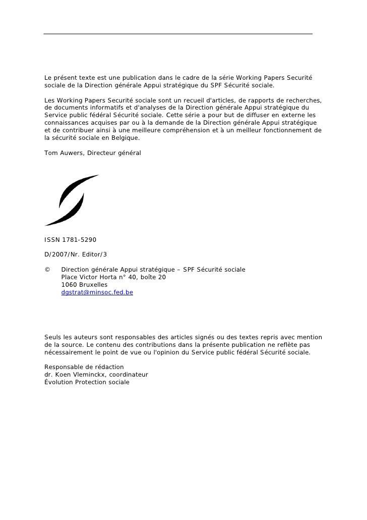 Le présent texte est une publication dans le cadre de la série Working Papers Securitésociale de la Direction générale App...