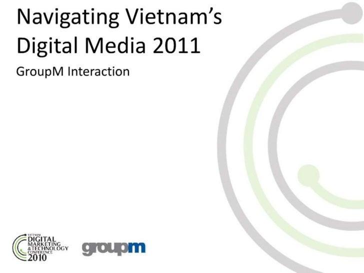 Navigating Vietnam's Digital Media 2011