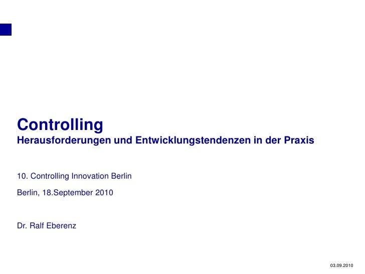 Planning     Controlling Herausforderungen und Entwicklungstendenzen in der Praxis   10. Controlling Innovation Berlin  Be...