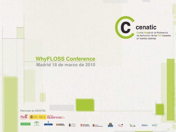 WhyFLOSS Conference Madrid 18 de marzo de 2010