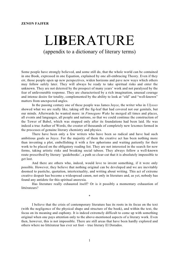 ZENON FAJFER                     LIBERATURE                 (appendix to a dictionary of literary terms)   Some people hav...