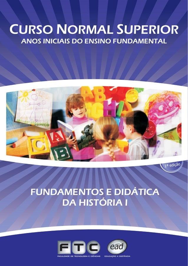 FUNDAMENTOS E DIDÁTICA DA HISTÓRIA I