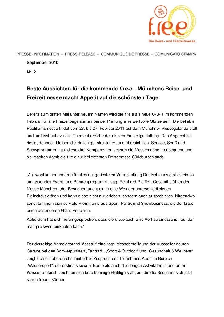 September 2010Nr. 2Beste Aussichten für die kommende f.re.e – Münchens Reise- undFreizeitmesse macht Appetit auf die schön...