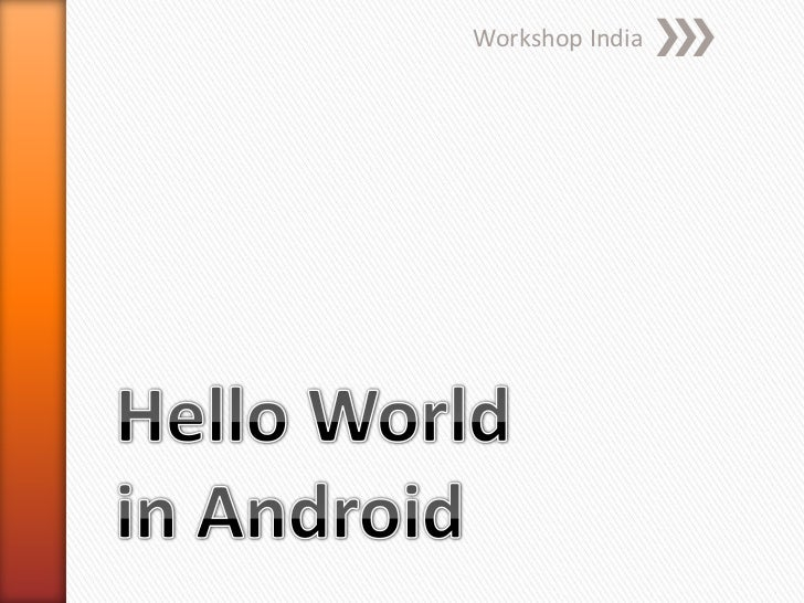 Workshop India