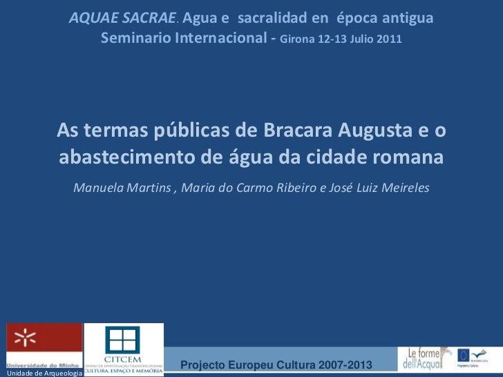 AQUAE SACRAE. Agua e sacralidad en época antigua                     Seminario Internacional - Girona 12-13 Julio 2011    ...