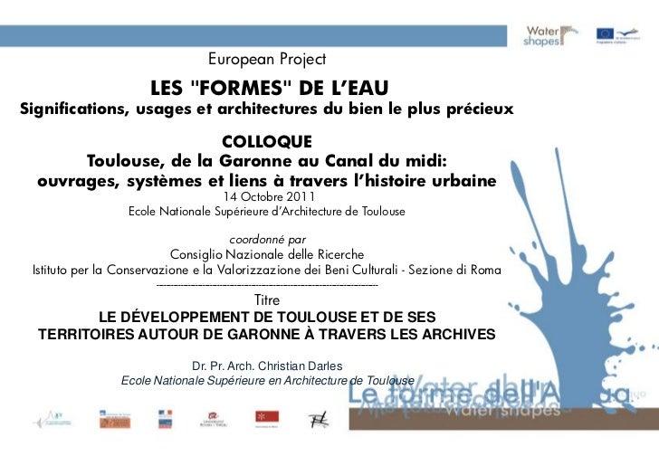 """European Project                      LES """"FORMES"""" DE L'EAUSignifications, usages et architectures du bien le plus précieu..."""