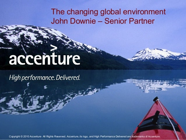Copyright © 2010 Accenture All Rights Reserved. 1Copyright © 2010 Accenture All Rights Reserved. Accenture, its logo, and ...