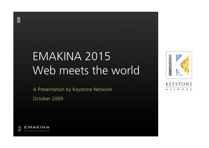 Emakina Academy 19 : Keystone presentation