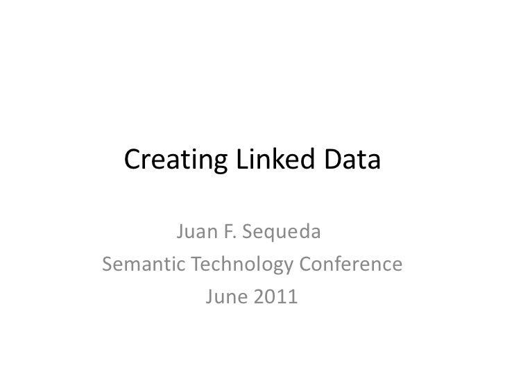 Creating Linked Data 2/5 Semtech2011