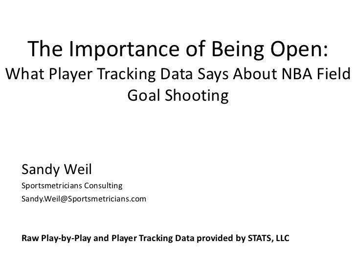 The Importance of Being Open: What Player Tracking Data Can Say About NBA Field Goal Shooting