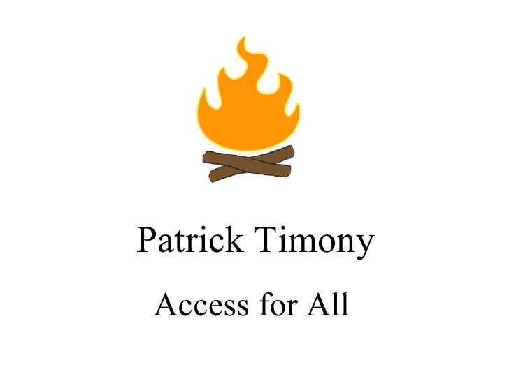 Patrick Timony Access for All
