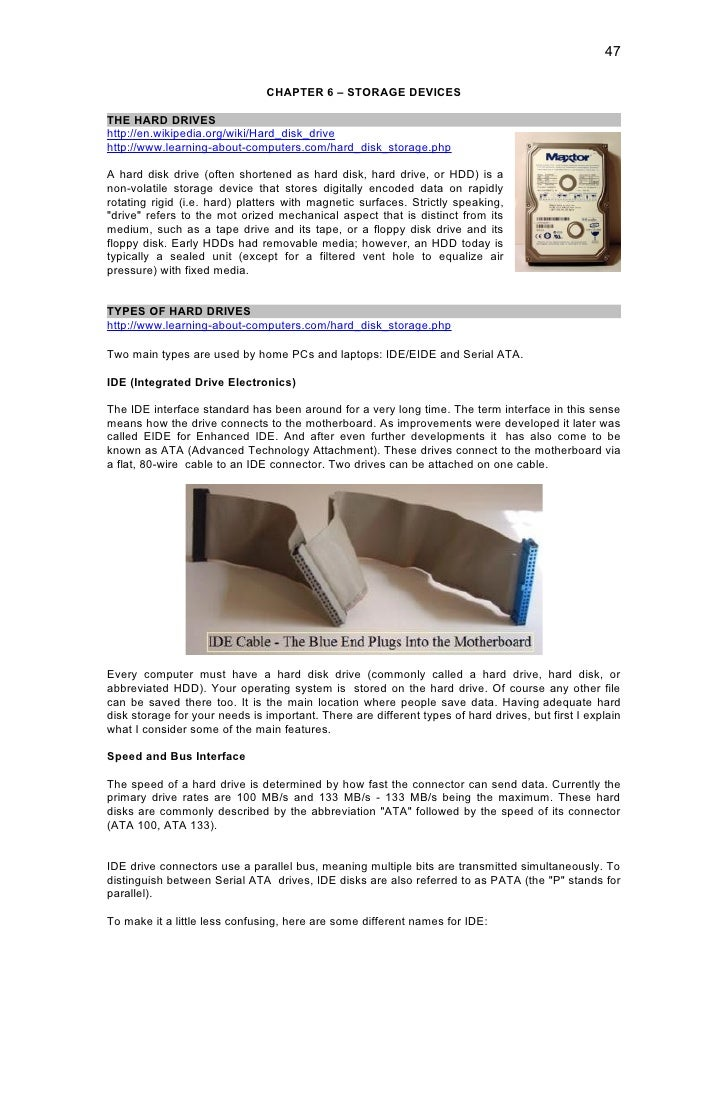 47                                 CHAPTER 6 – STORAGE DEVICES  THE HARD DRIVES http://en.wikipedia.org/wiki/Hard_disk_dri...