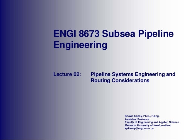 02   pipeline systems engineering and routing considerations