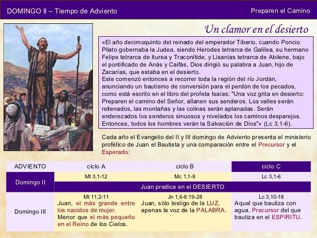 DOMINGO II – Tiempo de Adviento                                                       Preparen el Camino                  ...