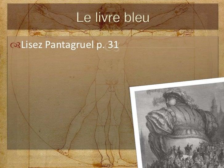 Lisez Pantagruel p. 31<br />Le livre bleu<br />