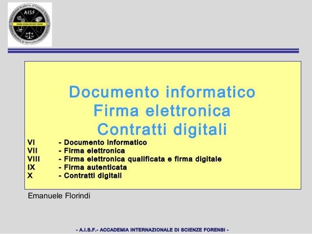 Documento informatico               Firma elettronica                Contratti digitaliVI      -   Documento informaticoVI...