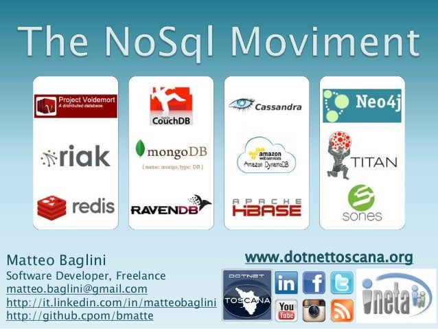 The NoSQL movement @ DotNetToscana