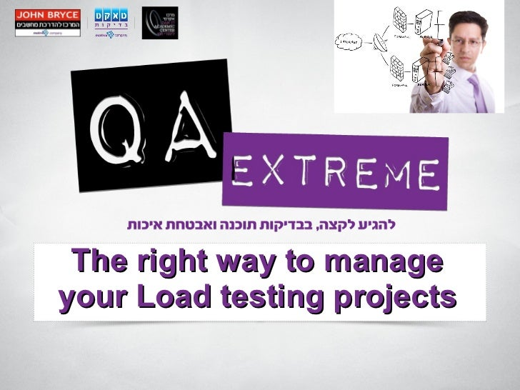 The right way to manage your Load testing projects
