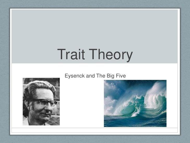 02   trait theory eysenck big 5