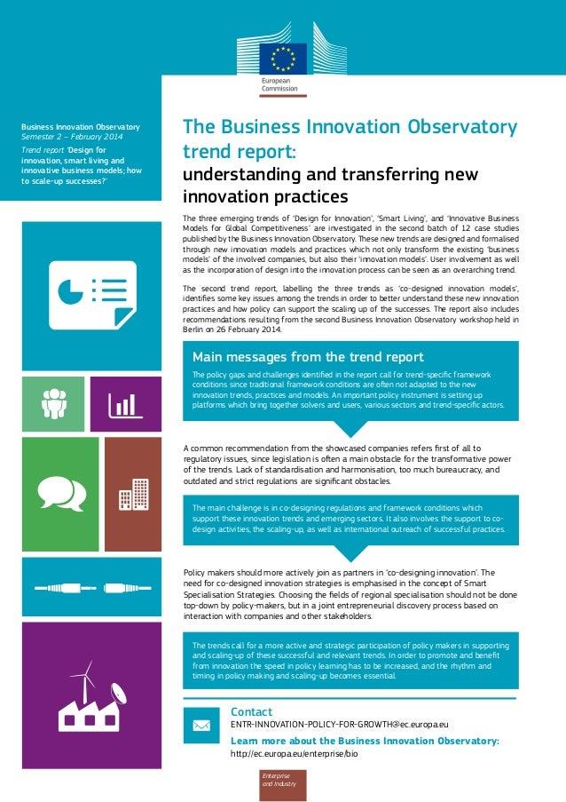 Business Innovation Observatory Semester 2 – February 2014 Trend report 'Design for innovation, smart living and innovativ...