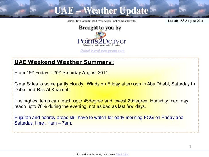 1<br />UAE – Weather Update<br />Source: Info. accumulated from several online weather sites<br />Issued: 18th August 2011...