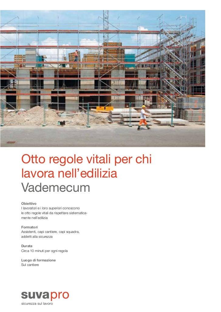 88811_i_Layout 1 22.07.2011 11:05 Seite 3                 Otto regole vitali per chi                 lavora nell'edilizia ...
