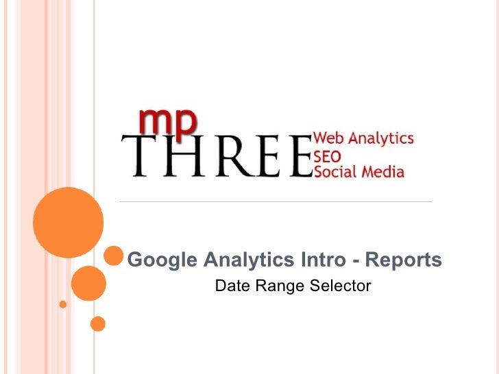 Google Analytics Intro - Reports Date Range Selector
