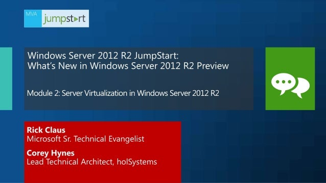 Day 1 Introducing Windows Server 2012 R2 Server Virtualization in Windows Server 2012 R2 Cloud Optimized Networking in Win...