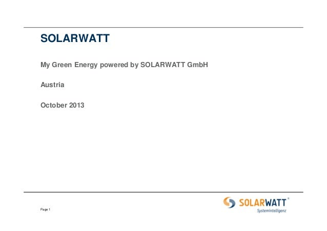 SOLARWATT My Green Energy powered by SOLARWATT GmbH Austria October 2013  Page 1